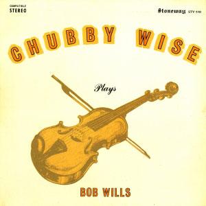 Chubby wise plays bob wills album
