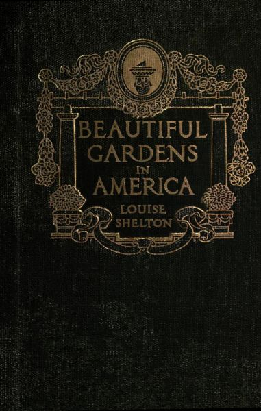 Beautiful Gardening Books: The Project Gutenberg EBook Of Beautiful Gardens In