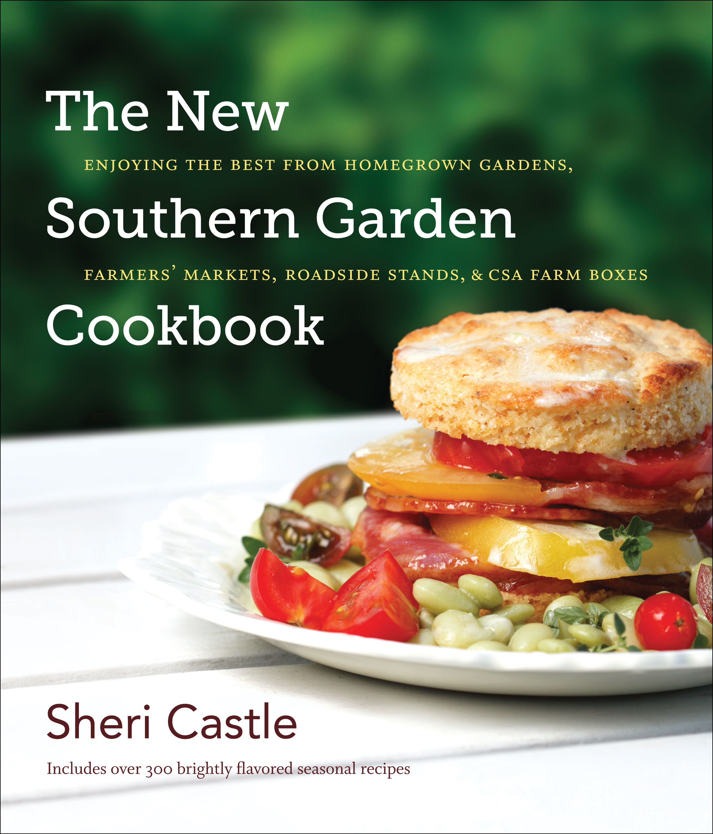Kitchen Garden Cookbook Sheri Castle Food Writer Cooking Teacher Recipe Tester And