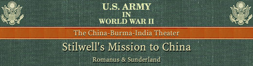 HyperWar: US Army in WWII: Stillwell's Mission to China [Chapter 3]