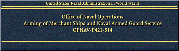 HyperWar: US Naval Administration in World War II: Arming of